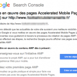Google incite à rendre son site compatible AMP via des messages Search Console