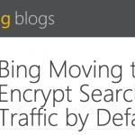Bing passera à HTTPS dans l'été 2015 : adieu aux mots-clés !
