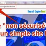 Dans Chrome, un site HTTP sera sans doute bientôt marqué non sécurisé