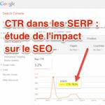 Le CTR dans les résultats Google est-il pris en compte dans l'algo ?