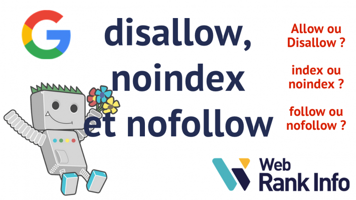 Différences entre noindex, disallow et nofollow