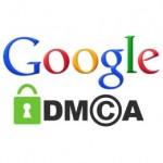 Google pénalise les sites visés par des plaintes DMCA (non respect du droit d'auteur)