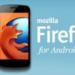 Mise à jour majeure de Firefox pour Android