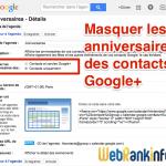 Agenda Google : comment désactiver les rappels d'anniversaires des contacts Google+
