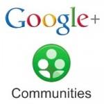 Google ajoute la notion de communauté sur Google+