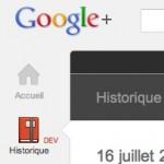L'historique Google+, une sorte de timeline comme sur Facebook