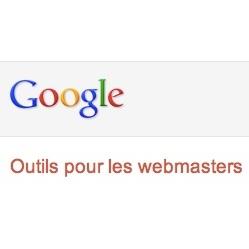 Google : outils pour les webmasters (GWT)