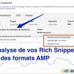 Analysez comment vos pages AMP s'affichent dans les SERP
