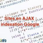 SEO : les nouvelles directives de Google pour l'indexation AJAX