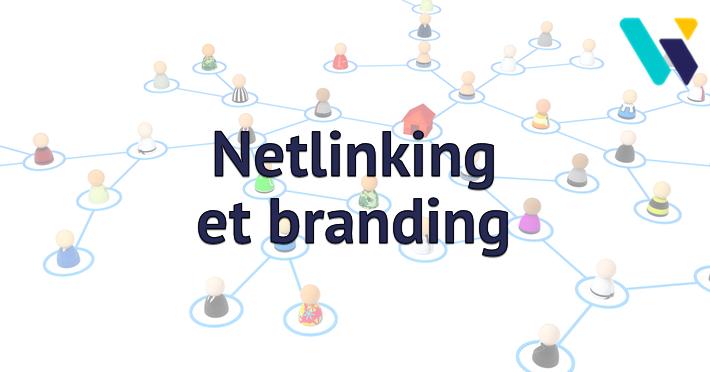 Netlinking et branding