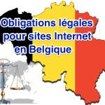 Obligations légales pour les sites web en Belgique