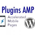 Plugins AMP pour WordPress, Joomla et Drupal