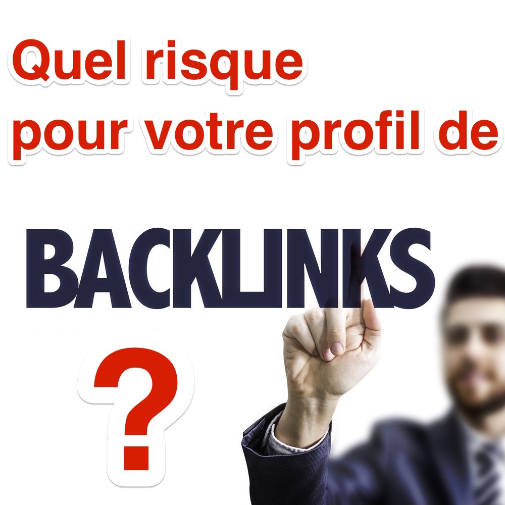 Analyse du risque des backlinks