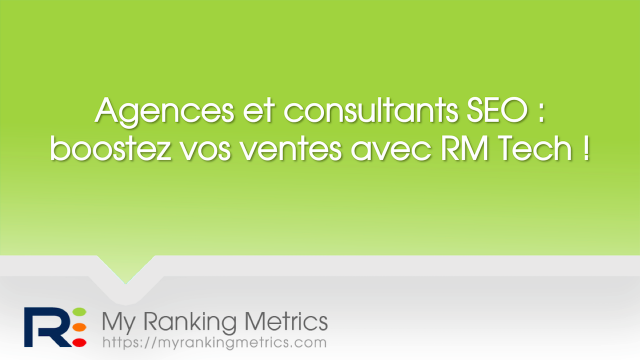 Audit RM Tech pour agences et consultants SEO