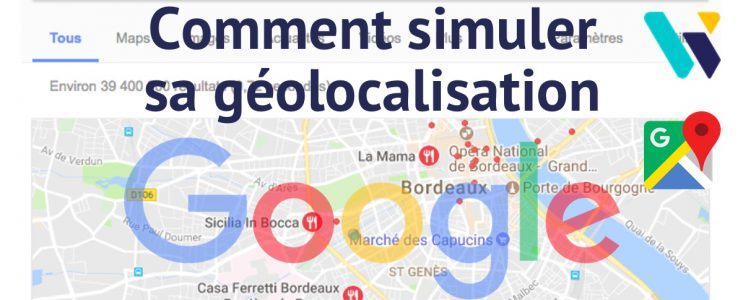 Simuler sa géolocalisation Google