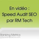 En qq mn de vidéo, chaque speed audit SEO par RM Tech montre comment améliorer le référencement