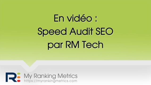 Speed audit SEO par RM Tech