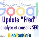 Update Fred de Google (enfin officielle) : infos et conseils