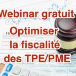Webinar : optimisation de la fiscalité des entreprises