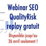 Webinar QualityRisk : corrigez vos pages de mauvaise qualité et boostez votre SEO
