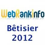 Humour : le bêtisier 2012 du site WebRankInfo