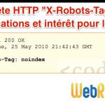 Interdire l'indexation avec l'entête HTTP X-Robots-Tag