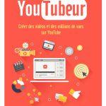 YouTubeur, le livre pour cartonner sur YouTube (en français)