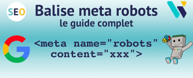 Balise meta robots et SEO