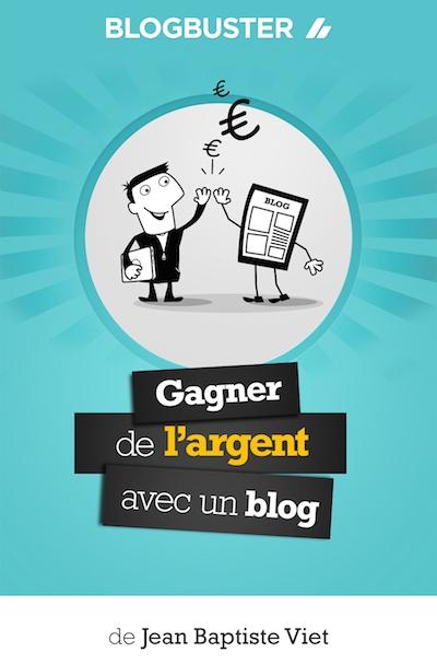 livre Blogbuster: gagner de l'argent avec un blog
