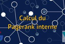 Calculer le PageRank interne