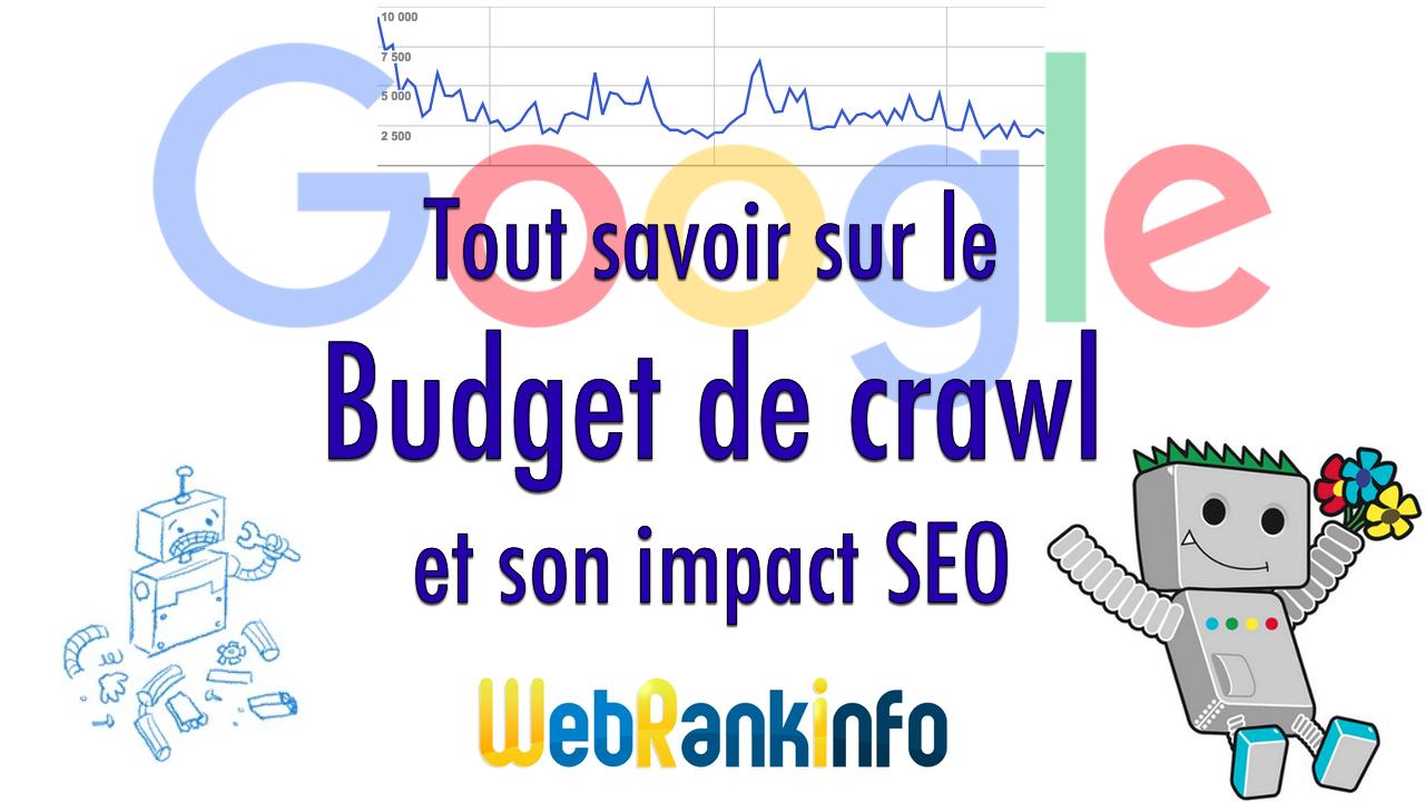 Budget de crawl et SEO Google