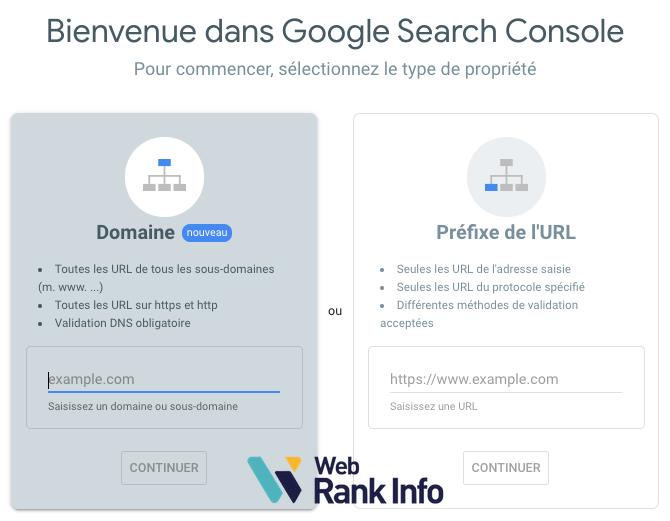 2 types de propriétés pour ajouter son site dans la search console