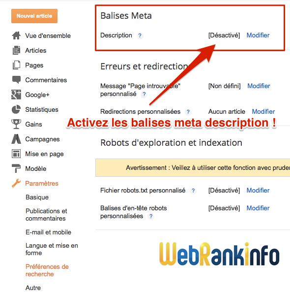 Pour utiliser les balises meta meta description dans Blogger, il faut d'abord configurer votre blog