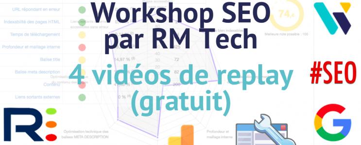 Replay gratuit workshop RM Tech