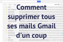 Supprimer tous ses mails Gmail
