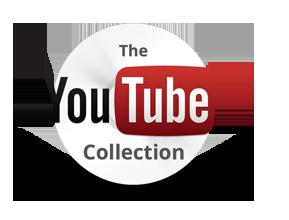 La Collection You Tube