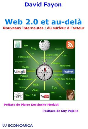 Web 2.0 et au-delà, le livre de David Fayon