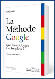 La Méthode Google, livre de Jeff Jarvis